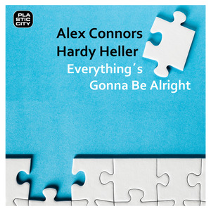 CONNORS, Alex/HARDY HELLER - Everything's Gonna Be Alright
