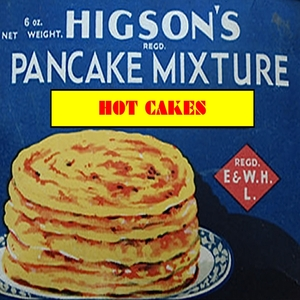 HIGSONS, The - Hot Cakes