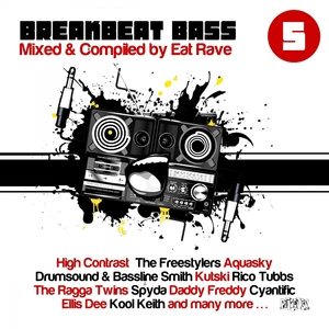 EAT RAVE/VARIOUS - Breakbeat Bass Vol 5 (unmixed tracks)