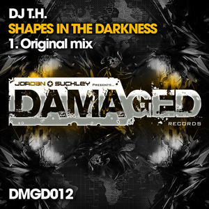 DJ TH - Shapes In The Darkness