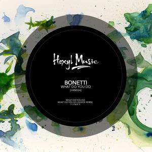 BONETTI - What Do You Do