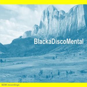 BLACKADISCOMENTAL - Blackadiscomental
