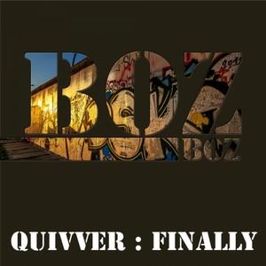 QUIVVER - Finally