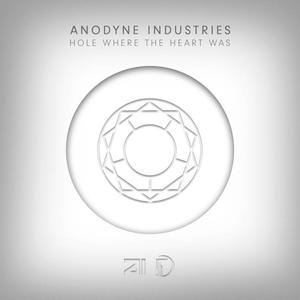 INDUSTRIES, Anodyne - Hole Where The Heart Was EP