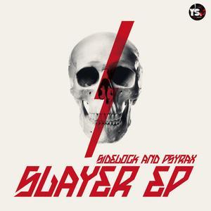SIDELOCK & PSYRAX - Slayer EP