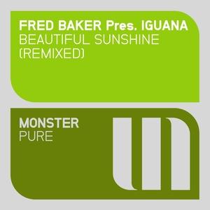 BAKER, Fred PRES IGUANA - Beautiful Sunshine (Remixed)