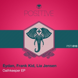 EYDAN/FRANK KID/LIA JENSEN - Oathkeeper EP