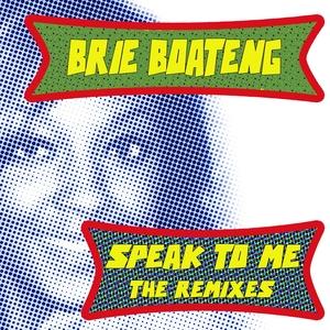 BOATENG, Brie - Speak To Me
