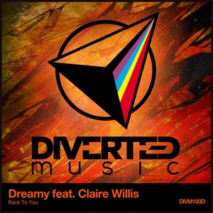 DREAMY feat CLAIRE WILLIS - Back To You