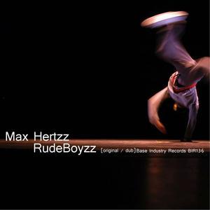 MAX HERTZZ - Rudeboyzz
