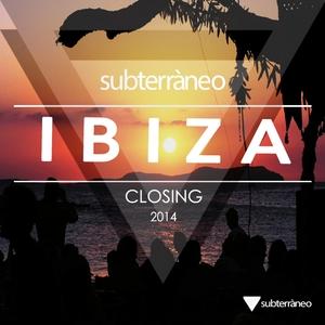 VARIOUS - Subterraneo Ibiza 2014 Closing