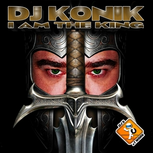 DJ KONIK - I Am The King