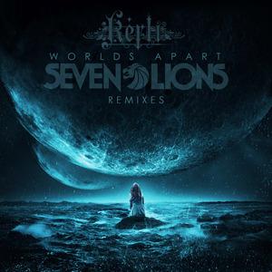 SEVEN LIONS feat KERLI - Worlds Apart