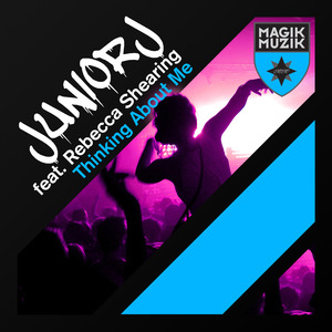 JUNIOR J feat REBECCA SHEARING - Thinking About Me