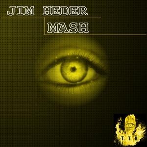 HEDER, Jim - Mash