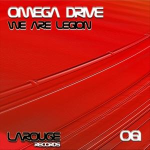 OMEGA DRIVE - We Are Legion