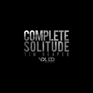 REAPER, Tim - Complete Solitude EP