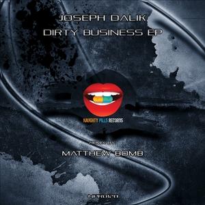 DALIK, Joseph - Dirty Business EP