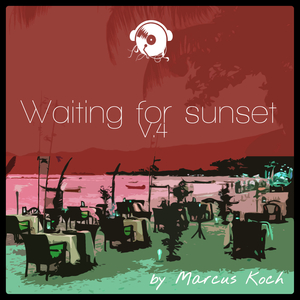KOCH, Marcus - Waiting For Sunset Vol 4