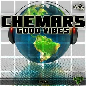 CHEMARS - Good Vibes