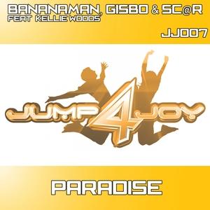 BANANAMAN/GISBO & SC@R feat KELLY WOODS - Paradise