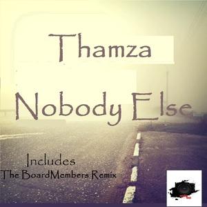 THAMZA - Nobody Else
