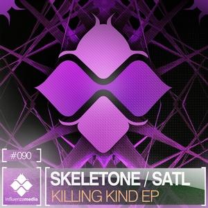 SKELETONE/SATL - Killing Kind EP