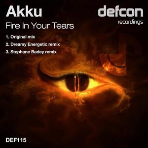 AKKU - Fire In Your Tears (remixes)