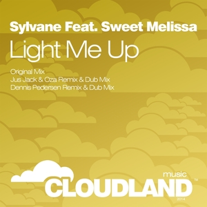 SYLVANE feat SWEET MELISSA - Light Me Up