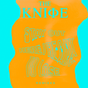 THE KNIFE - Ready To Lose