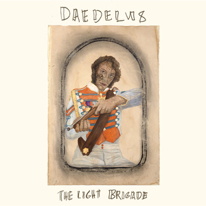 DAEDELUS - The Light Brigade