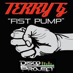 TERRY G - Fist Pump