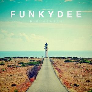 FUNKYDEE - Big Hearts