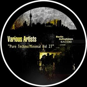 VARIOUS - Pure Techno/Minimal Vol 27