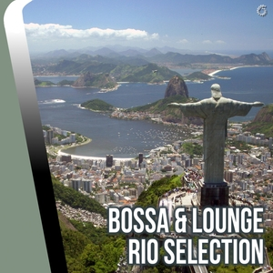 VARIOUS - Bossa & Lounge: Rio Selection