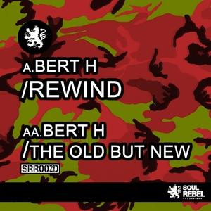 BERT H - Rewind EP