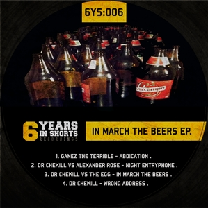 GANEZ THE TERRIBLE/DR CHEKILL/THE EGG - In March The Beers