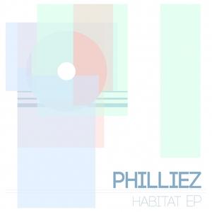 PHILLIEZ - Habitat EP