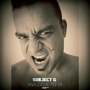SUBJECT G - Analogue Pt2 EP