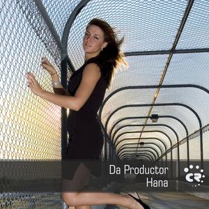 DA PRODUCTOR - Hana