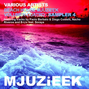 BARBATO, Paolo/DIEGO COSTELLI/NACHO RIVEROS/B LIV - Beach House Mjuzieek Volumen Cuatro Sampler 4