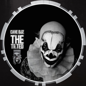 CAVE DJZ - The Tilted