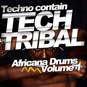 VARIOUS - Techno Contain Tech Tribal: Africana Drums Vol 1