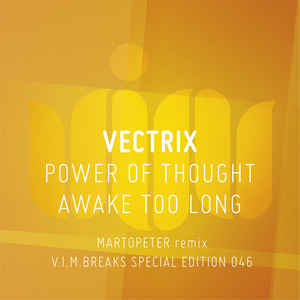 VECTRIX - Power Of Thought: Awake Too Long