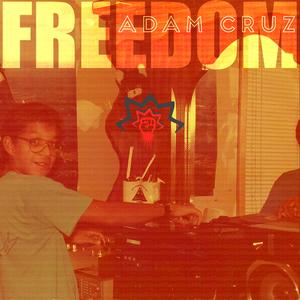 CRUZ, Adam - Freedom LP