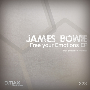 BOWIE, James - Free Your Emotions EP