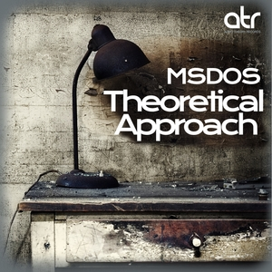 MSDOS - Theoretical Approach EP