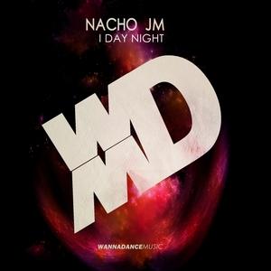 NACHO JM - I Day Night