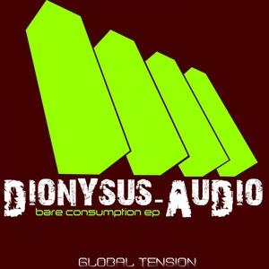 AUDIO, Dionysus - Bare Consumption EP
