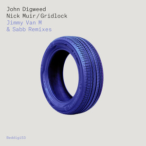 DIGWEED, John & NICK MUIR - Gridlock